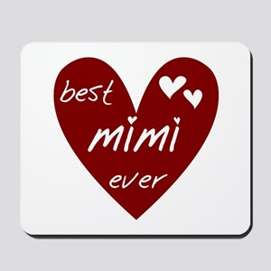 Heart Best Mimi Ever Mousepad